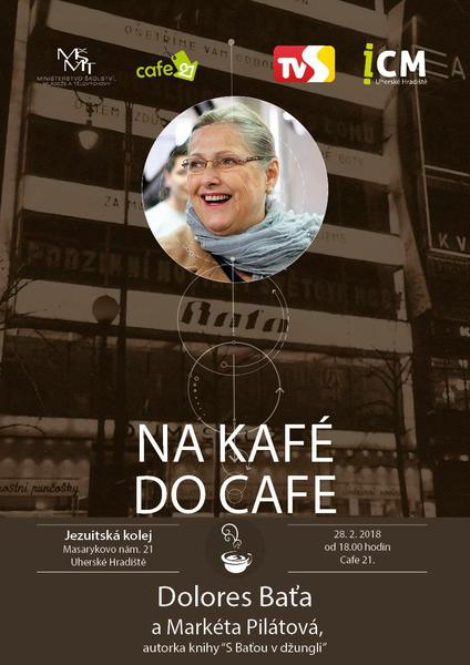 Na kafé do Cafe - Dolores Baťa